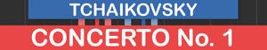 CONCERTO No. 1    (TCHAIKOVSKY)