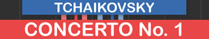 The Piano Concerto No. 1 (Pyotr Ilyich Tchaikovsky)