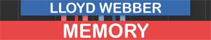 Memory Lloyd Webber