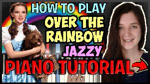 Over The Rainbow - Jazzy - Harold Arlen