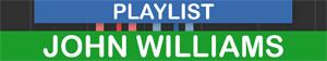 PLAYLIST John Williams
