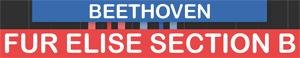 Fur Elise - Section B - Beethoven