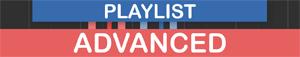 PLAYLIST - Advanced
