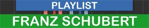 PLAYLIST - Schubert