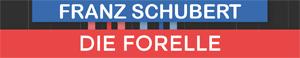 Die Forelle - Franz Schubert