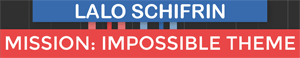 Mission Impossible Theme - Lalo Schifri
