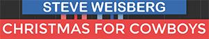 Christmas For Cowboys - Steve Weisberg - John Denver