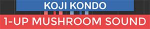 Green Mushroom Sound - Super Mario - Koji Kondo