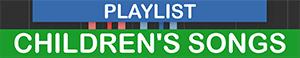 PLAYLIST - GENRE - Childrens Songs