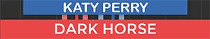 Dark Horse - Katy Perry