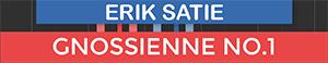 Gnossienne No1 - Erik Satie
