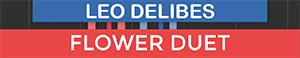 Flower Duet - Lakme - Leo Delibes