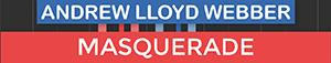 Masquerade - The Phantom Of The Opera - Andrew Lloyd Webber